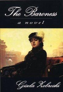 The Baroness by Gisela Zebroski